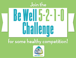 Join the Be Well 5-2-1-0 Challenge