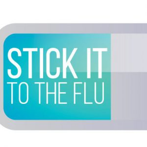 Stick It to the Flu: Get Your Flu Shot