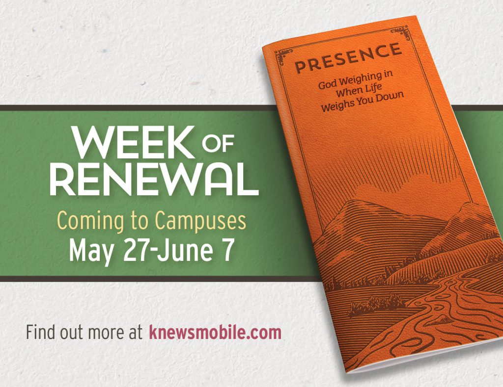 Week of Renewal Coming to Campuses May 28-June 7