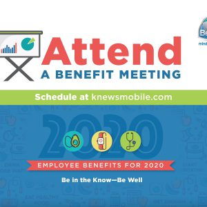 Learn All About Your 2020 Benefits: Attend a Benefits Meeting Now