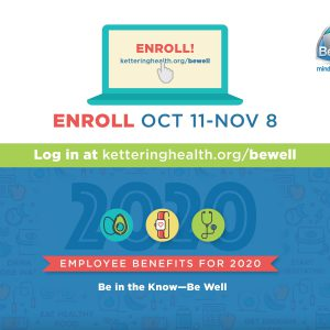 Enroll in 2020 Benefits October 11-November 8, 2019